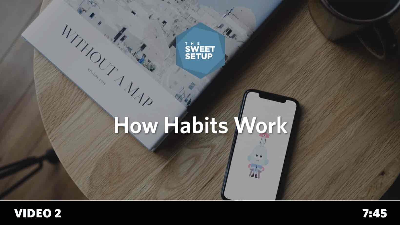 Simple Habits Course - video 2