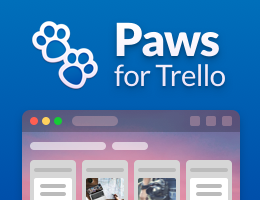 Tired of using Trello in your browser? Get Paws for Trello for Mac and Windows.