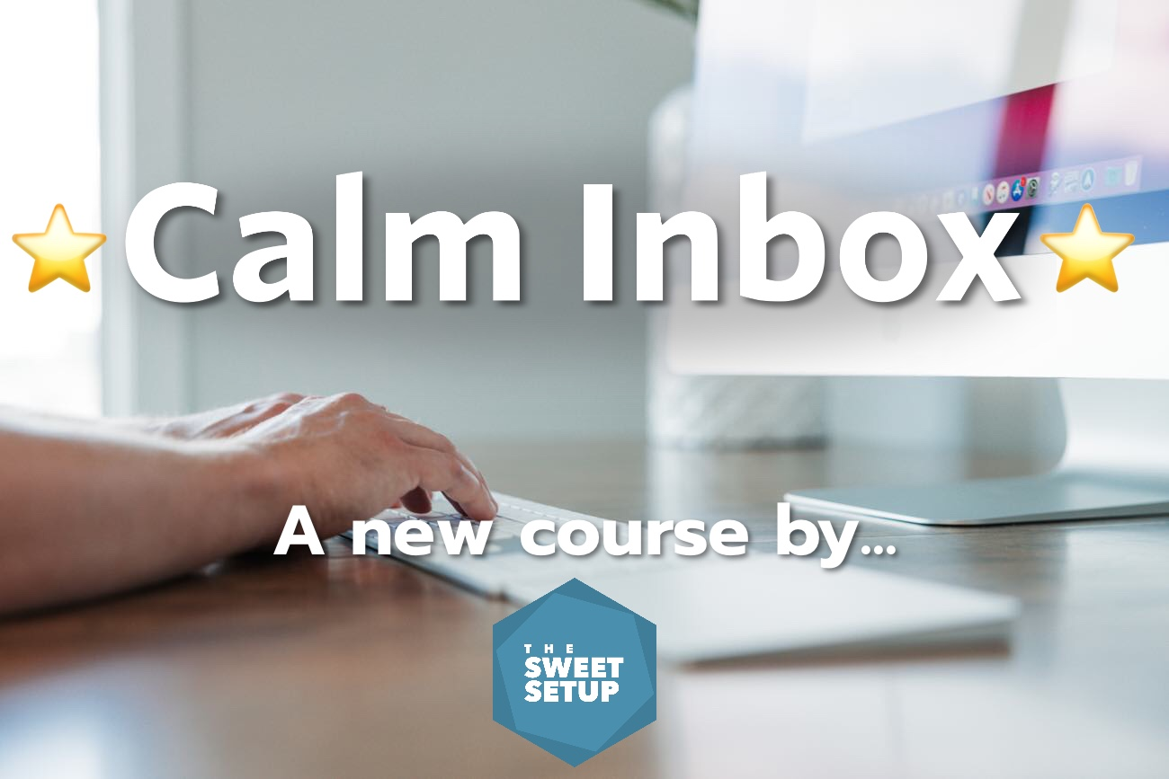 New Calm Inbox Email course