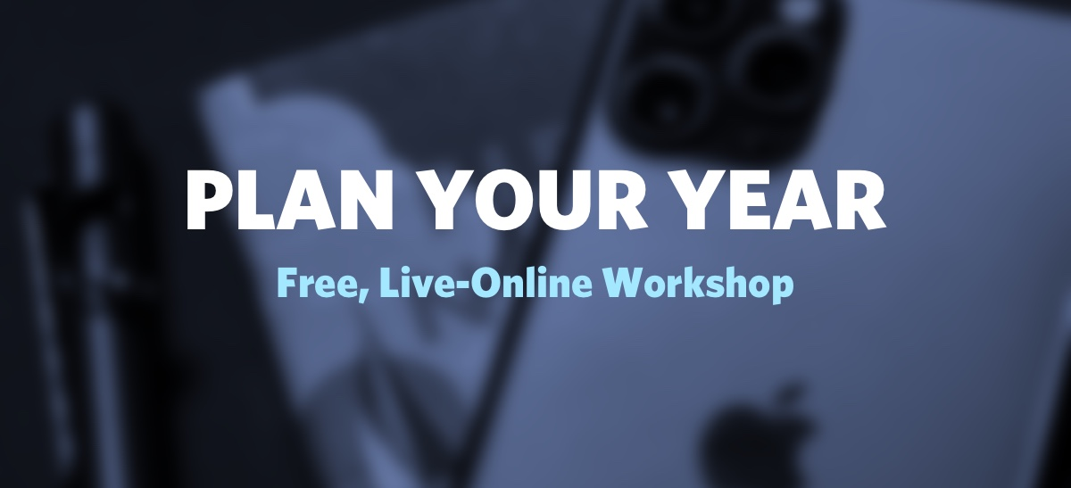 Plan Your Year Workshop